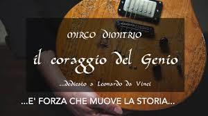 Il coraggio del genio  – Nuovo singolo di Mirco Dimitrio